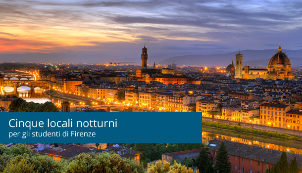 I cinque locali notturni preferiti dagli studenti di Firenze