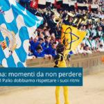 Il Palio di Siena: momenti da non perdere