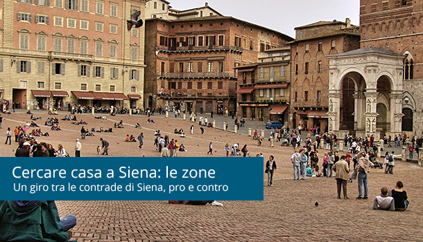 Affitto a Siena: quale zona?