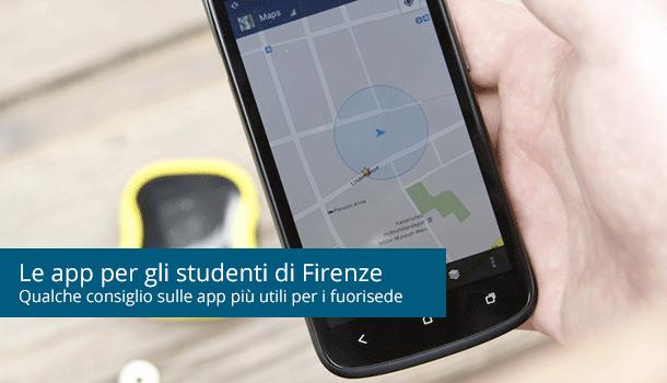 Le app di Firenze per gli studenti universitari fuorisede: consigli utili