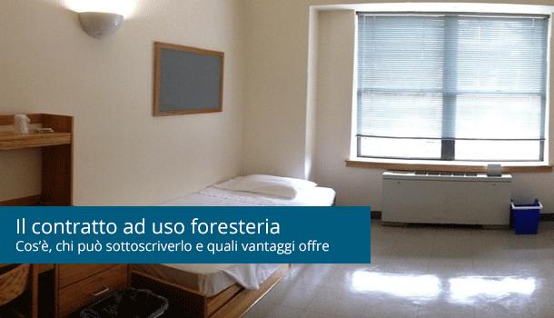 Il contratto ad uso foresteria