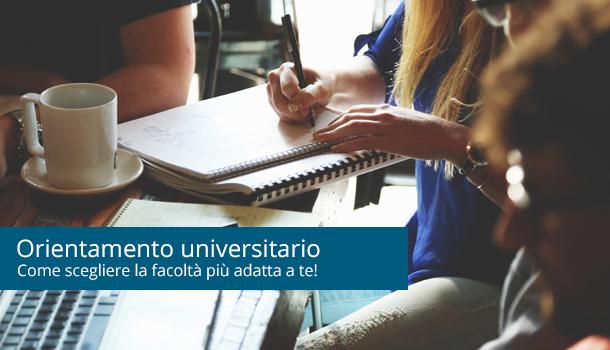Orientamento universitario: come scegliere l'università che fa per te