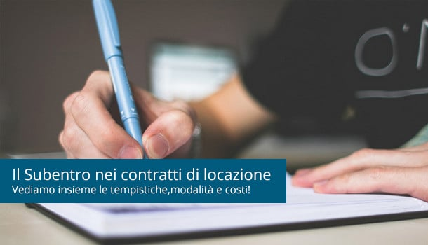Il Subentro nei contratto di affitto: modalità e costi