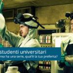Serie tv,ogni studente universitario ha la sua preferita!