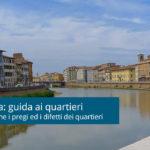 Affitti a Pisa: guida ai quartieri e zone
