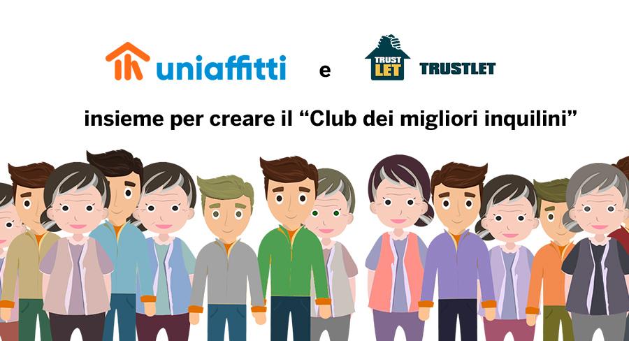 Uniaffitti e TrustLet, insieme per creare il club dei migliori inquilini